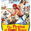 The Pirates of Blood River is listed (or ranked) 43 on the list The Best Pirate Movies