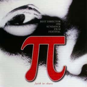 Pi is listed (or ranked) 11 on the list The Most Confusing Movies Ever Made