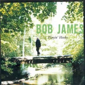 Playin' Hooky is listed (or ranked) 15 on the list The Best Bob James Albums of All Time