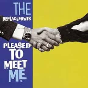 Pleased to Meet Me is listed (or ranked) 3 on the list My Top 50 Albums Of The 80's (At The Time)