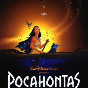 Pocahontas is listed (or ranked) 12 on the list Disney Movies with the Best Soundtracks, Ranked