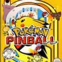 Pokémon Pinball is listed (or ranked) 30 on the list The Best Pokémon Video Games, Ranked