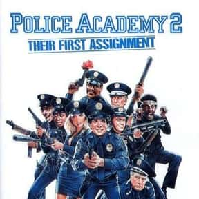 Police Academy 2: Their First  is listed (or ranked) 22 on the list The Best Cop Movies of the 1980s