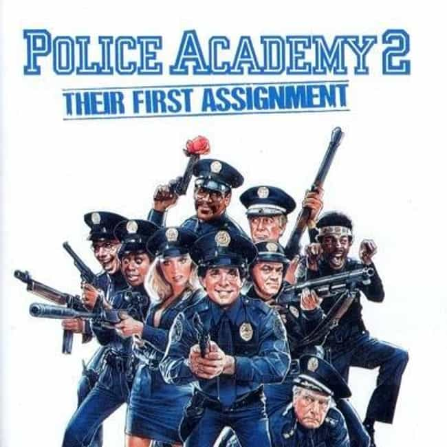 Police Academy 2: Their ... is listed (or ranked) 3 on the list The Best Police Academy Movies