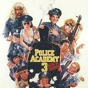 Police Academy 3: Back in Trai is listed (or ranked) 20 on the list The Best Cop Movies of the 1980s