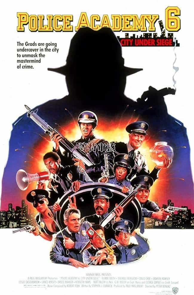 Police Academy 6: City Under S... is listed (or ranked) 3 on the list The Best Police Academy Movies