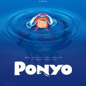 Ponyo is listed (or ranked) 14 on the list The Best Anime Movies of All Time
