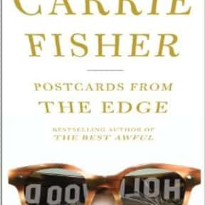 Postcards from the Edge is listed (or ranked) 1 on the list The Best Novels Written by Famous Actors