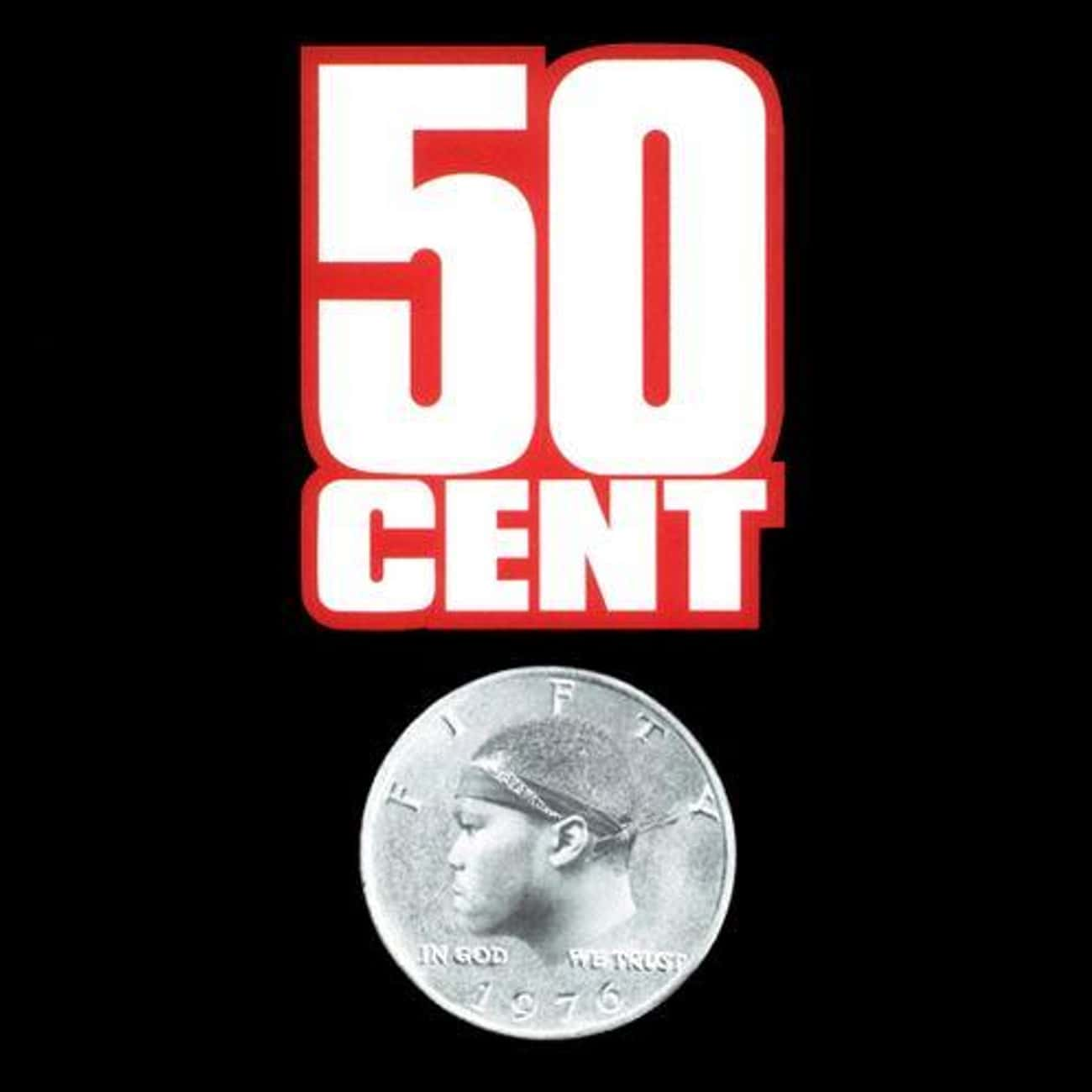Power of the Dollar is listed (or ranked) 3 on the list The Best 50 Cent Albums of All Time