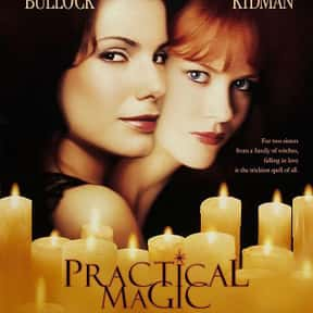 Practical Magic is listed (or ranked) 7 on the list The Best Sandra Bullock Movies