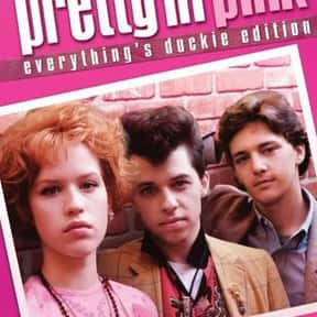Pretty in Pink is listed (or ranked) 22 on the list Movies with the Best Soundtracks