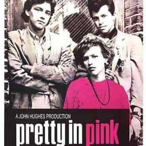 Pretty in Pink is listed (or ranked) 16 on the list The Best Teen Drama Movies, Ranked