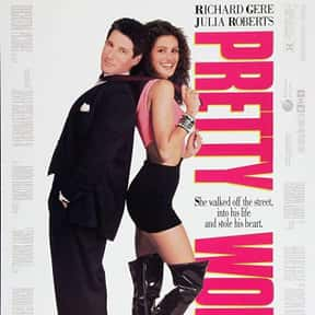 Pretty Woman is listed (or ranked) 6 on the list Romantic Movies Your Girlfriend Forces You To Watch