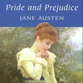 Pride and Prejudice is listed (or ranked) 5 on the list Famous Novels With The Catchiest First Lines