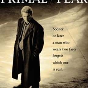 Primal Fear is listed (or ranked) 16 on the list The Best Psychological Thrillers of All Time