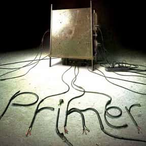 Primer is listed (or ranked) 4 on the list The Most Confusing Movies Ever Made