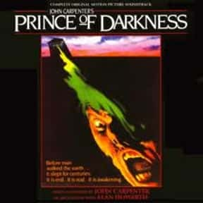 Prince of Darkness is listed (or ranked) 19 on the list The Best Horror Movies About the Devil