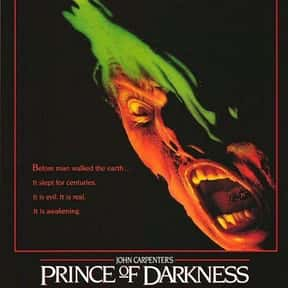 Prince Of Darkness is listed (or ranked) 17 on the list Great Movies About the Actual Devil
