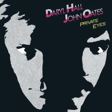 Private Eyes is listed (or ranked) 1 on the list The Best Hall & Oates Albums of All Time