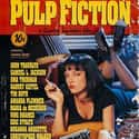 Pulp Fiction is listed (or ranked) 22 on the list The Most Nausea-Inducing Great Films