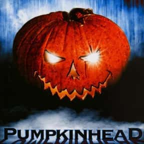 Pumpkinhead is listed (or ranked) 15 on the list The Scariest Cabin Horror Movies