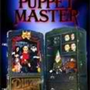 Puppet Master is listed (or ranked) 23 on the list The Best Movies With Master in the Title