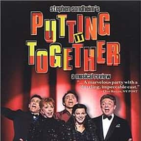 Putting It Together is listed (or ranked) 15 on the list Stephen Sondheim Plays List