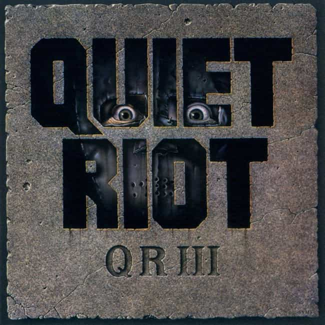QR III is listed (or ranked) 3 on the list The Best Quiet Riot Albums of All Time