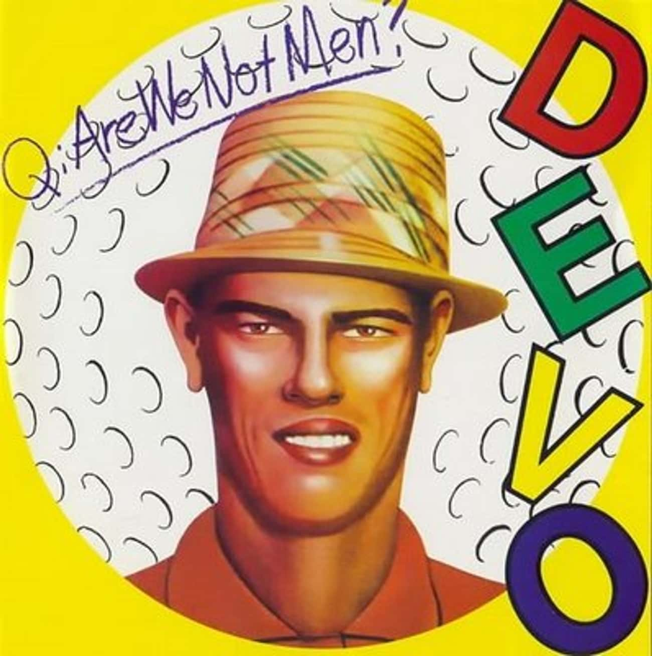 Q: Are We Not Men? A: We Are D is listed (or ranked) 1 on the list The Best Devo Albums of All Time