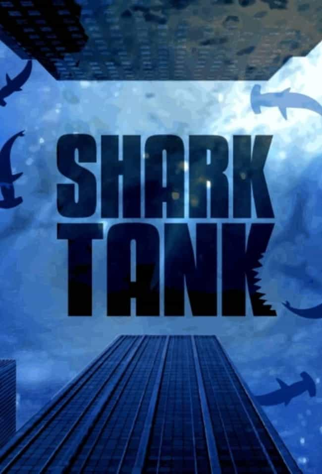 Shark Tank is listed (or ranked) 4 on the list What to Watch If You Love 'America's Got Talent'
