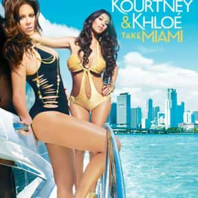 Kourtney and Khloé Take Miami is listed (or ranked) 16 on the list The Best E! TV Shows