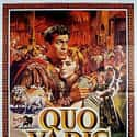 Quo Vadis is listed (or ranked) 48 on the list The Best Oscar-Nominated Movies of the 1950s