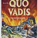 Quo Vadis is listed (or ranked) 5 on the list The Best Roman Movies