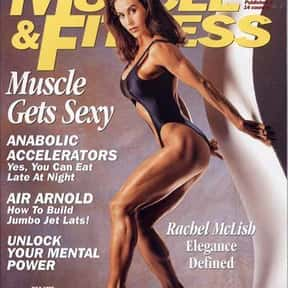 Rachel McLish is listed (or ranked) 23 on the list Famous Female Bodybuilders