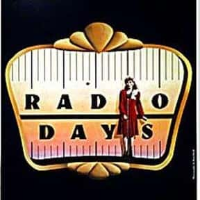 Radio Days is listed (or ranked) 13 on the list The Best Woody Allen Movies