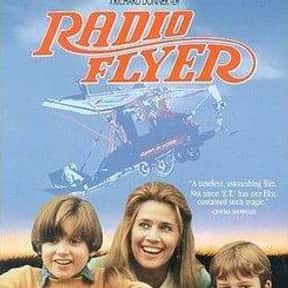 Radio Flyer is listed (or ranked) 17 on the list The Best Movies About Sibling Relationships