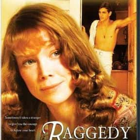 Raggedy Man is listed (or ranked) 5 on the list The Best Mother-Son Movies Ever Made