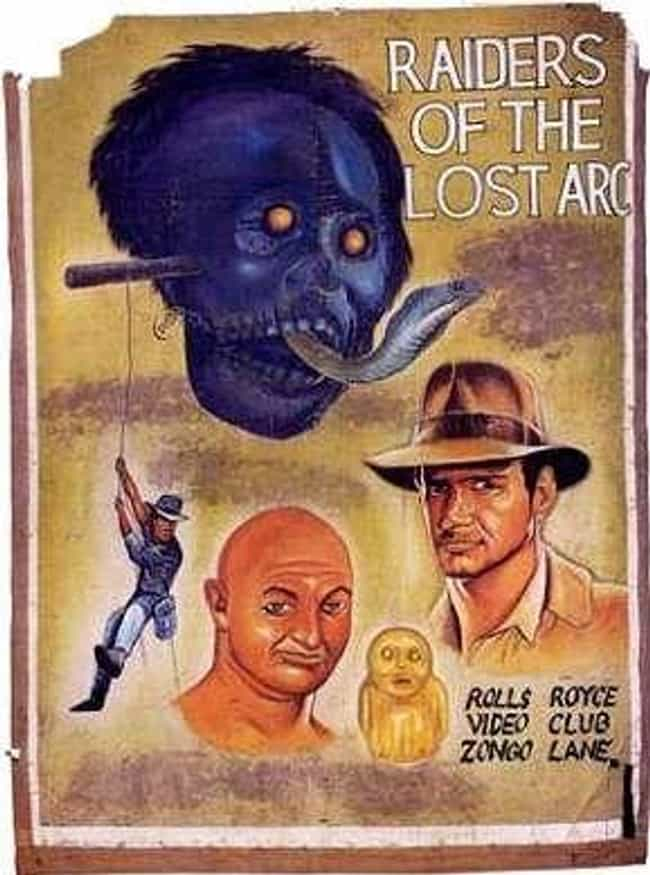 Indiana Jones and the Ra... is listed (or ranked) 4 on the list These Hand-Painted Movie Posters From Ghana Are Just Nuts