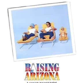 Raising Arizona is listed (or ranked) 9 on the list The Funniest Movies About Babies