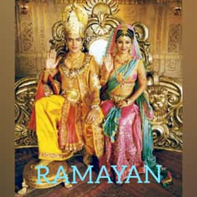 Ramayan is listed (or ranked) 14 on the list The Best TV Shows With Religious Themes