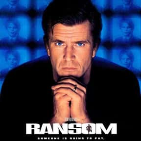Ransom is listed (or ranked) 10 on the list The Best Mel Gibson Movies