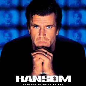 Ransom is listed (or ranked) 7 on the list The Best Movies About Kidnapping