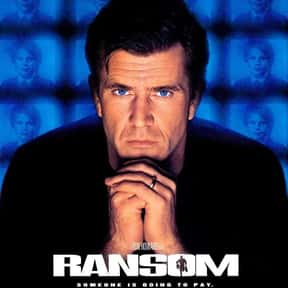 Ransom is listed (or ranked) 5 on the list Best Kidnapping Movies & Hostage Movies of All Time, Ranked