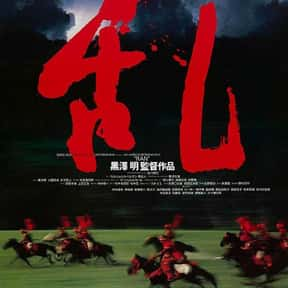 Ran is listed (or ranked) 10 on the list The Best R-Rated Japanese Movies