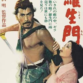 Rashomon is listed (or ranked) 11 on the list The Greatest Movies in World Cinema History
