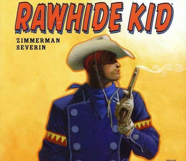 Rawhide Kid is listed (or ranked) 2 on the list The 16 Most Politically Incorrect Comic Book Characters Ever