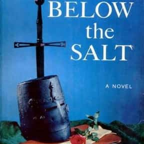 Below the Salt is listed (or ranked) 11 on the list The Best Selling Novels of the 1950s