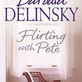 Flirting with Pete is listed (or ranked) 7 on the list The Best Barbara Delinsky Books