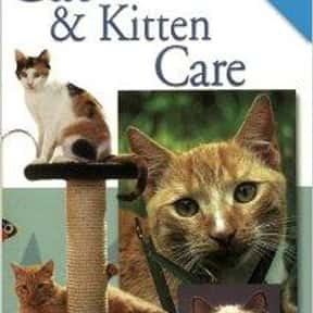 Cat & Kitten Care is listed (or ranked) 10 on the list The Best Books About Cat Care