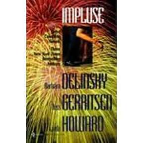 Impulse is listed (or ranked) 9 on the list The Best Barbara Delinsky Books